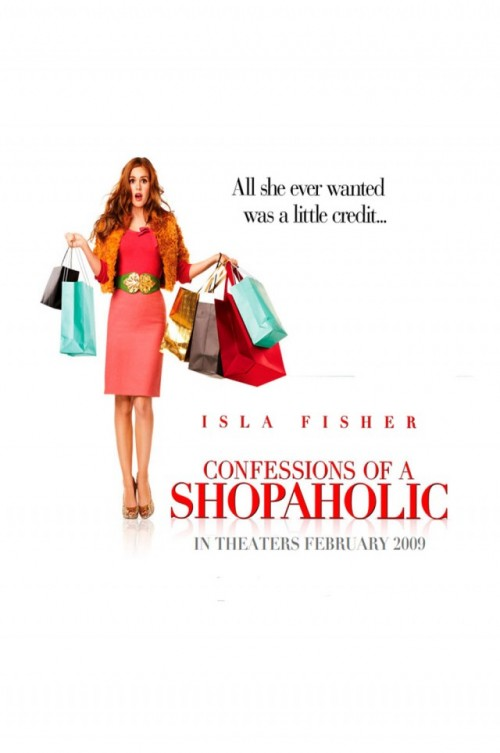 confessions of a shopaholic movie essay Confessions of a shopaholic lesson plans include daily lessons, fun activities, essay topics, test/quiz questions, and more everything you need to teach confessions.