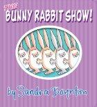 The Bunny Rabbit Show